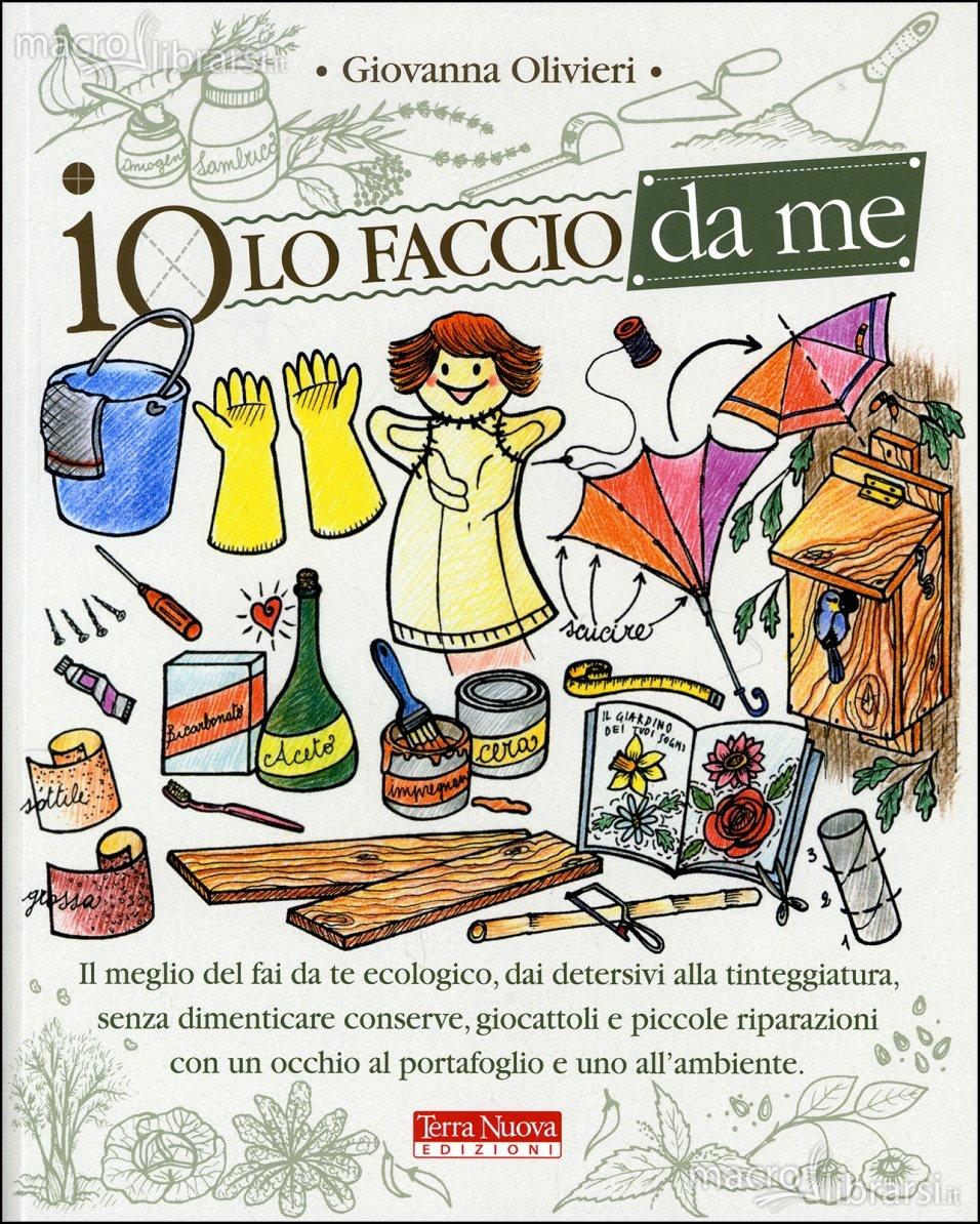 """Copertina del libro """"Io lo faccio da me"""" di Giovanna Olivieri"""