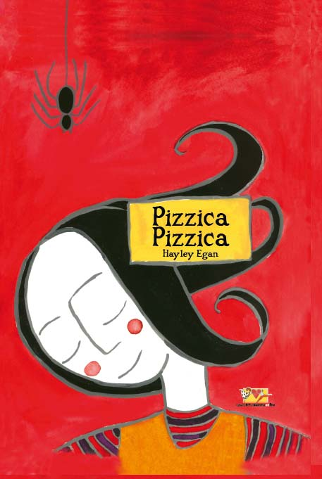 Pizzica Pizzica, di Hayley Egan