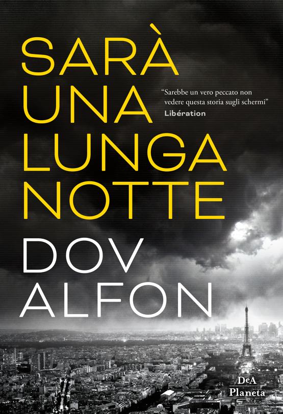 """Copertina del libro """"Sarà una lunga notte"""" di Dov Alfon"""